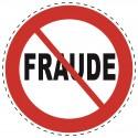 Panneau Autocollant D'Interdiction - Sans Fraude