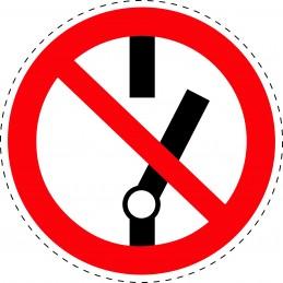 Panneau Autocollant D'Interdiction -  Ne Pas Modifier la Position...
