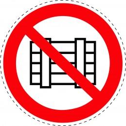 Panneau Autocollant D'Interdiction -  Ne Pas Déposer ni Entreposer