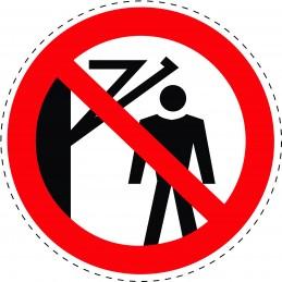 Panneau Autocollant D'Interdiction - Défense de Passer Sous la Machine