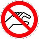 Panneau Autocollant D'Interdiction -  Ne Pas Attraper Dans