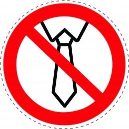 Panneau Autocollant D'Interdiction -  Opération Avec Une Cravate...