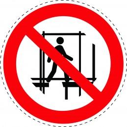 Panneau Autocollant D'Interdiction - Ne Pas Utiliser un Échafaudage...