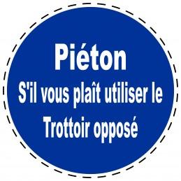 Panneau Autocollant D'Obligation - Piéton S'il vous plaît utiliser...