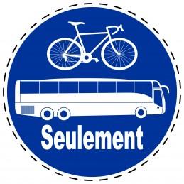 Panneau Autocollant D'Obligation - Seulement Bus