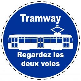 Panneau Autocollant D'Obligation - Tramway Regardez les Deux Voies