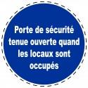 Panneau Autocollant D'Obligation - Porte de Sécurité Tenue Ouverte...